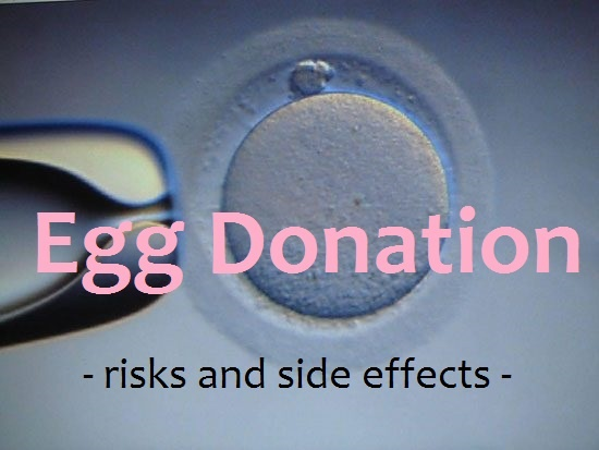 Egg Donation - risks and side effects