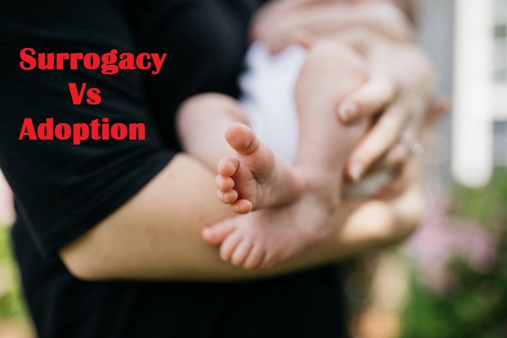 Surrogacy vs Adoption